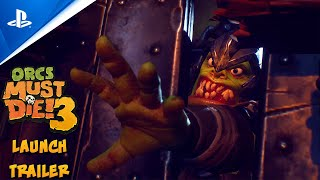 Orcs Must Die! 3 - Launch Trailer   PS4