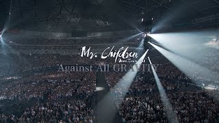 "Mr.Children「Mr.Children Dome Tour 2019 ""Against All GRAVITY""」LIVE DVD / Blu-ray 15秒SPOT"