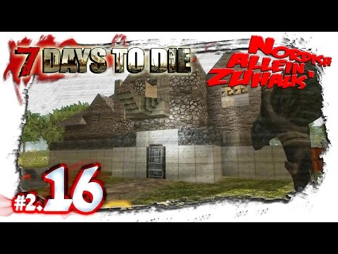 7 Days to Die Alpha 10.4 #2.16 ♦ Feral Horde oder nicht Feral Horde? ♦ Deutsch German Gameplay