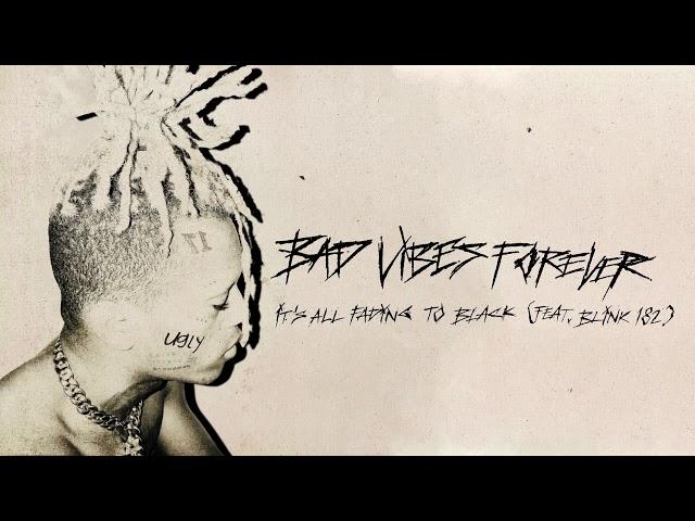 XXXTENTACION feat. blink-182 - IT'S ALL FADING TO BLACK (Audio)