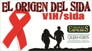 El Verdadero Origen del Virus del SIDA, VIH, ¿Quién Creó El Sida o VIH?, El VIH o SIDA tiene cura