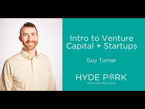 Intro to Venture Capital and Startups with Guy Turner