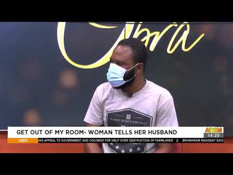 Get Out Of My Room - Woman tells Husband - Obra on Adom TV (3-5-21)