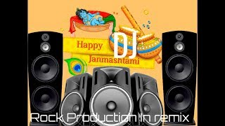 Kale rang pe morni rudan kare dj remix | Krishna janmashtami 2019 song | Dj Rock production in remix