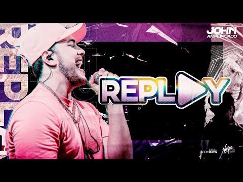 John Amplificado – REPLAY