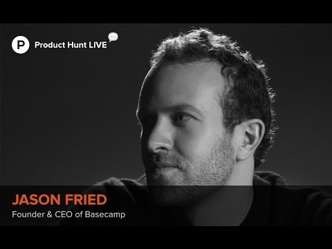Jason Fried On Remote Working At Basecamp And How To Make It Work For You