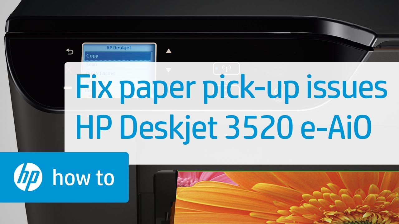 Fixing Paper Pick Up Issues | HP Deskjet 3520 e-All-in-One Printer | HP