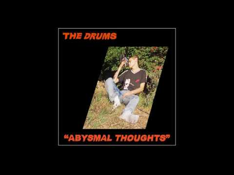 """The Drums - """"Abysmal Thoughts"""" (Full Album Stream)"""