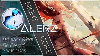 Download Nightcore - Where I Won't be Found MP3 song and Music Video