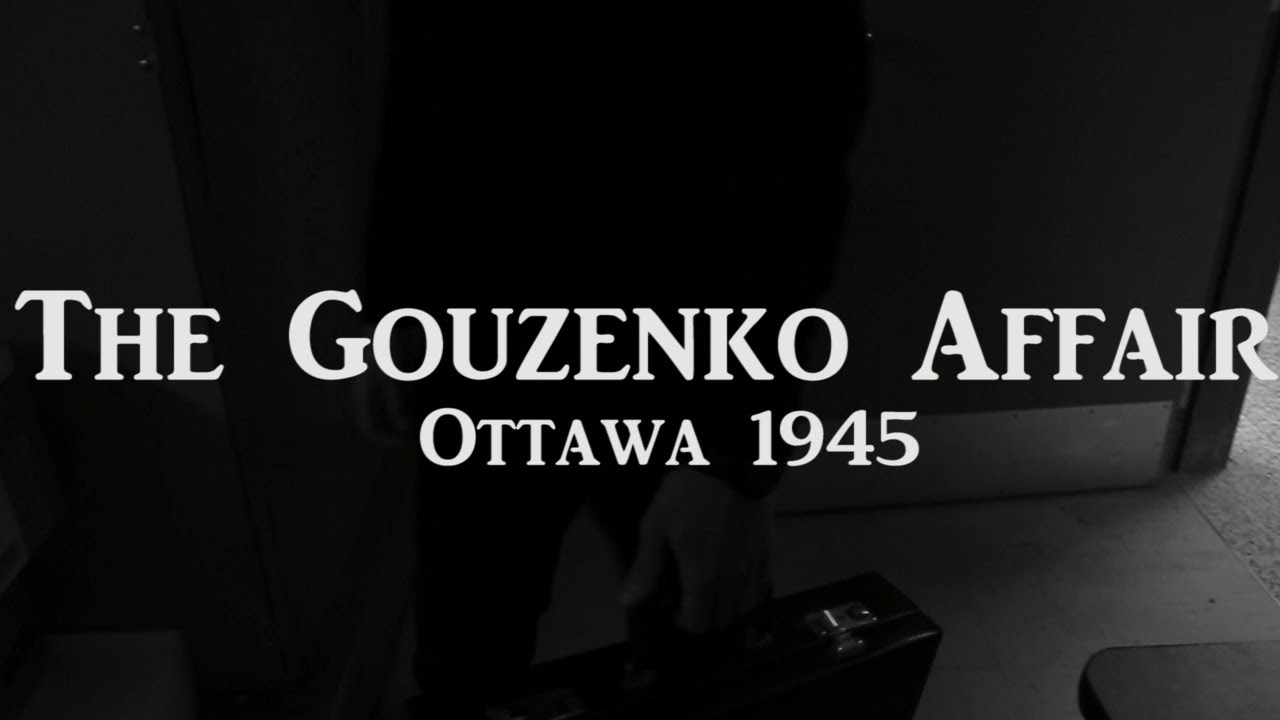the gouzenko affair The controversy surrounding the gouzenko affair ultimately led to the formation of several civil liberties organizations in addition to a brief history of the gouzenko affair, there is a chronology, a page on sentences (results of the spy trials), and a list of key figures involved in the scandal.