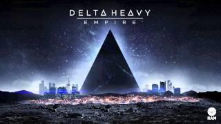 Delta Heavy - Empire