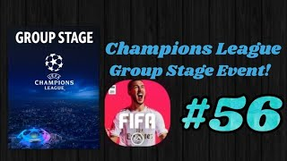 Champions League Group Stage!| Fifa Mobile #56