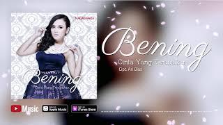 Bening - Cinta Yang Terabaikan (Official Video Lyrics) #lirik