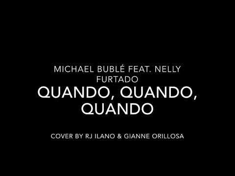Quando, Quando, Quando - Michael Buble Feat. Nelly Furtado