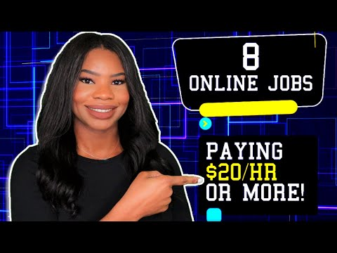 8 Work-From-Home Jobs PAYING $20 Per Hour Or More! | 2021