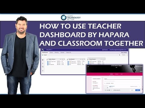How to use Teacher Dashboard by Hapara and Classroom together