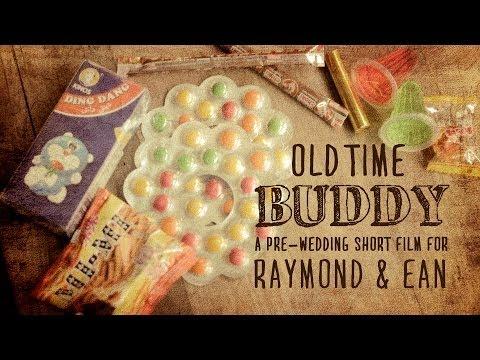 Old Time Buddy: A Pre-Wedding Short Film For Raymond & Ean