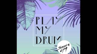 Sandra Lyng - Play My Drum (Official Audio)