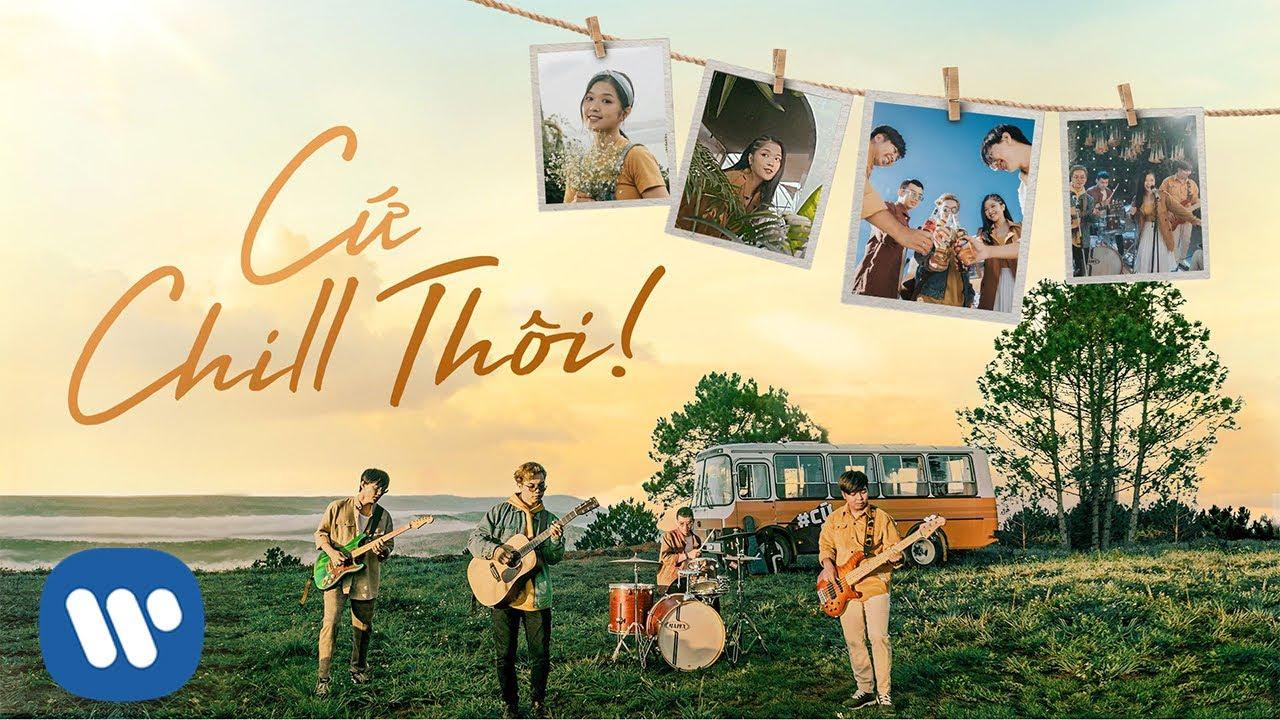 Cứ Chill Thôi - Chillies (Official Music Video) ft Suni Hạ Linh & Rhymastic