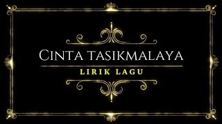 Download Lagu Cinta Tasikmalaya (lirik  lagu terbaik) mp3