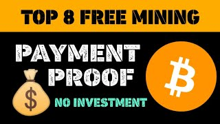 Top 8 Free Bitcoin Mining Payment Proof | How To Earn Free Bitcoin