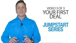JUMPSTART Your Real Estate Investing Career - Video 3 - Your First Deal