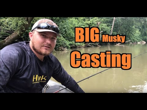 Casting For River Musky!!!