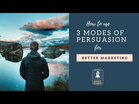 How to use 3 Modes of Persuasion in Your Marketing