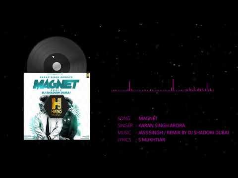 Karan Singh Arora: Magnet Remix By DJ...
