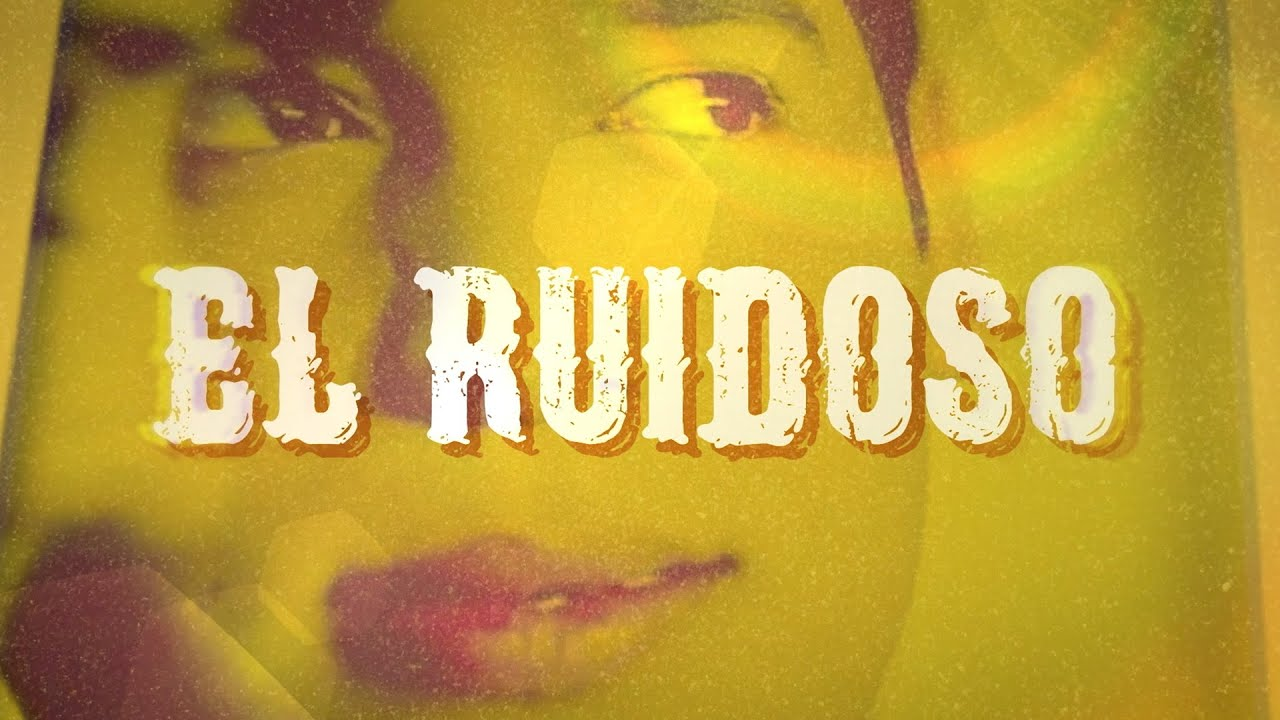 Ariel Camacho - El Ruidoso [Lyric Video]