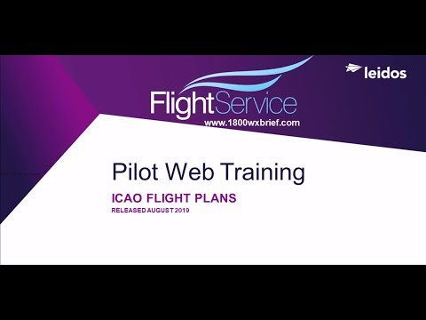 Flight Service Video: ICAO Flight Plans, Released August 2019