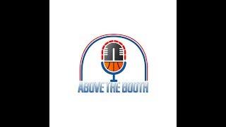 Above The Booth #4 NBA FINALS 2019 WARRIORS vs RAPTORS