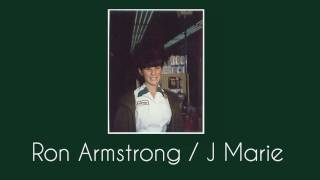 Ron Armstrong J Marie
