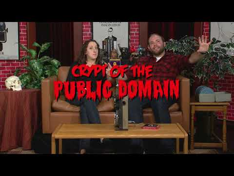 Crypt of the Public Domain! The Silence of the Films Part 6