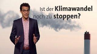 #kurzerklärt: Ist der Klimawandel aufzuhalten?
