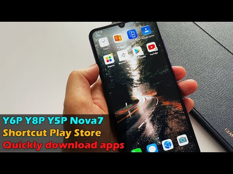 Huawei Y6P Y8P Y5P Nova7 Quickly download apps without the Google Play Store