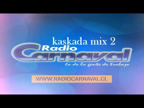 kaskada megamix 2 - Radio Carnaval.