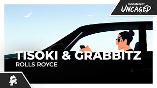 Смотреть клип Tisoki & Grabbitz - Rolls Royce