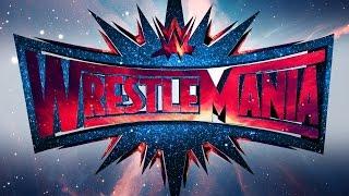 My Wrestlemania 33 Predictions