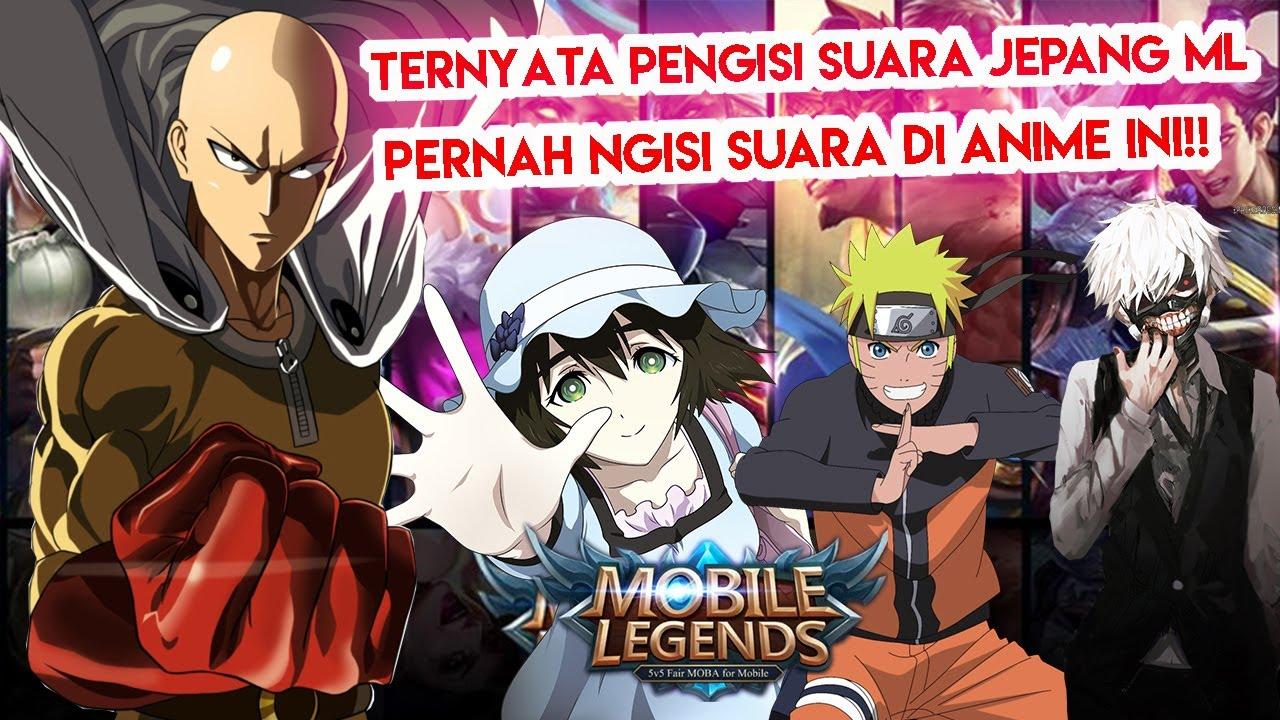 PENGISI SUARA JEPANG ML TERNYATA PERNAH NGISI SUARA DI ANIME INI Mobile Legends Indonesia