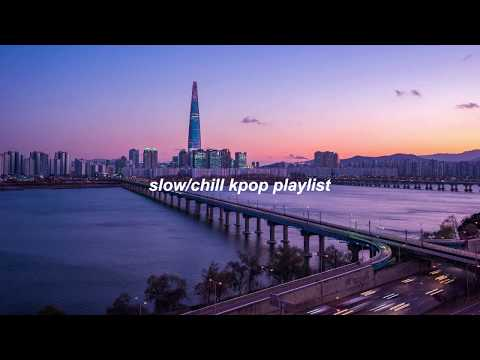 slow/chill kpop playlist (BTS, GOT7, EXO, Stray Kids, etc...)