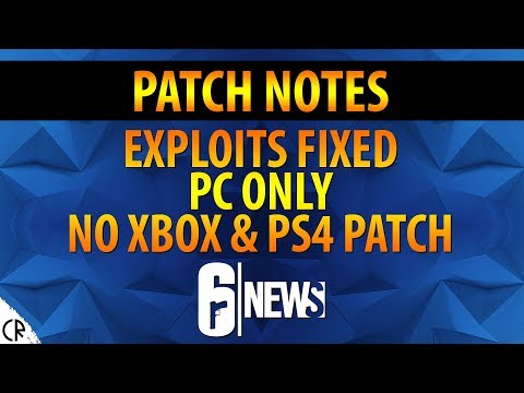Patch Notes PC ONLY - Console Players Skipped - 6News - Tom Clancy's Rainbow Six Siege