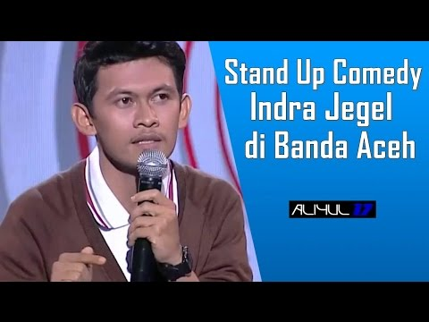 Stand Up Comedy Indra Jegel di Aceh 11 Maret 2017