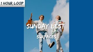 Download Lagu Surfaces - Sunday Best ( 1 HOUR LOOP) mp3