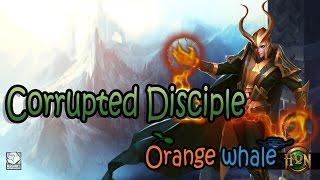 [HON whale] - EP.101 Corrupted Disciple พลังโจมตีของนายชั้นขอรับไปนะ !!