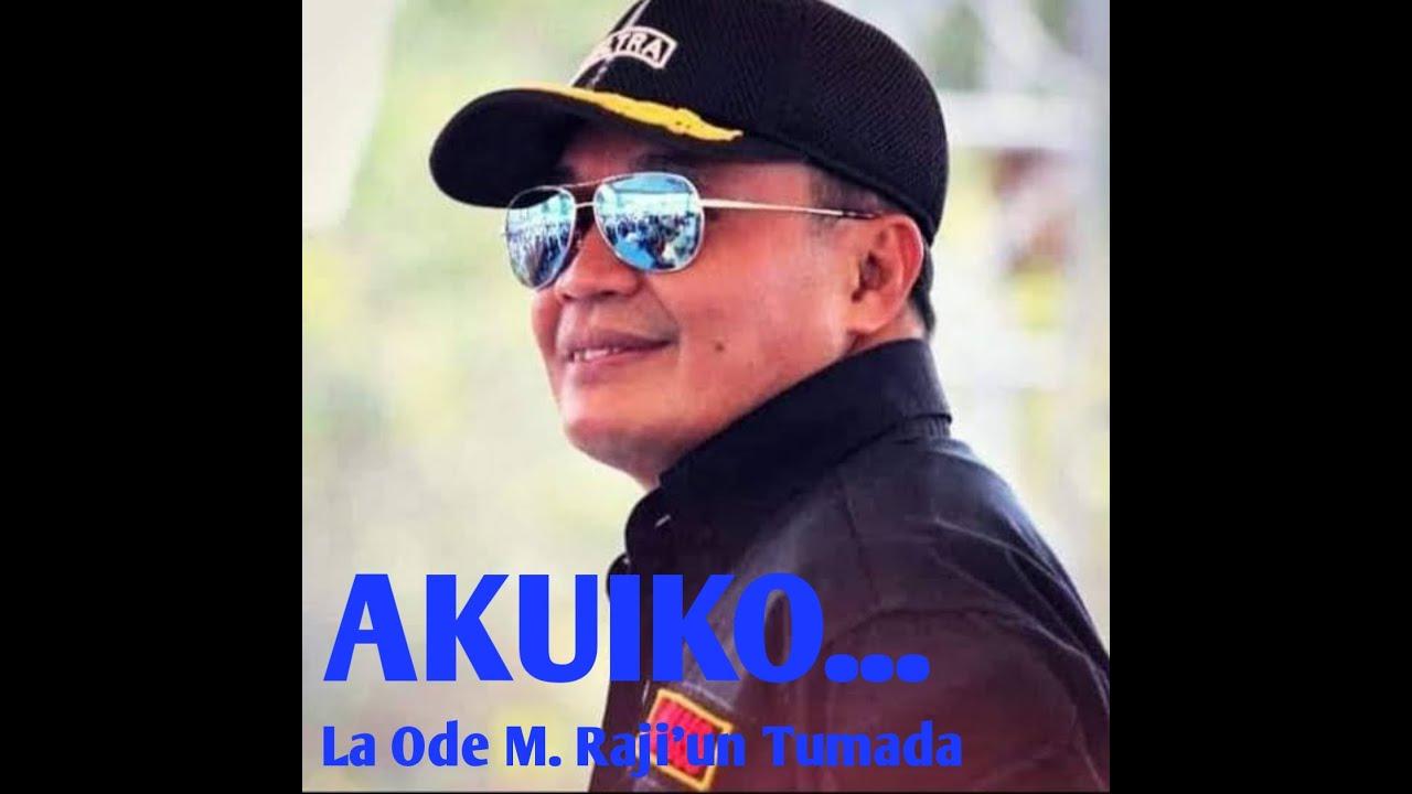 Download AKUIKO Raji'un Tumada | Lagu Daerah