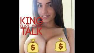 King Blaze- Money Talk