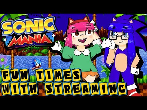 Fun Times with Streaming! | Welcome To The Next Level! Sonic Mania Coop Stream