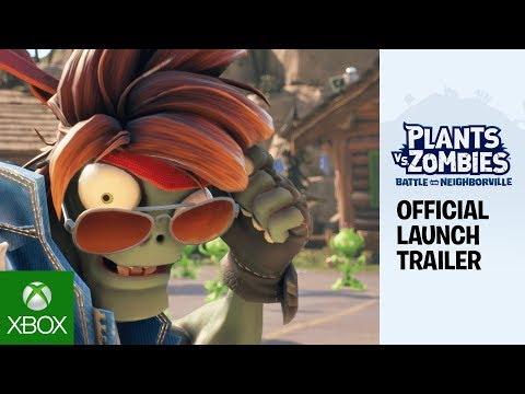 Plants Vs. Zombies: Battle For Neighborville™ Official Launch Trailer