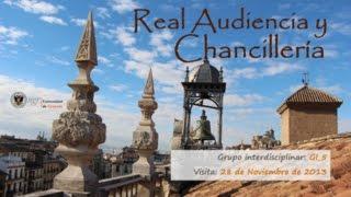 PID_UGR_13_38 Video GI_5 Real Audiencia y Chancillería. Granada